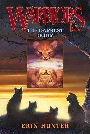 Hunter Erin The Darkest Hour(Warriors #6)-猫武士首部曲6:黑暗时刻