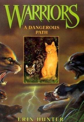 Hunter Erin A Dangerous Path(Warriors #5)-猫武士首部曲5:危险小径