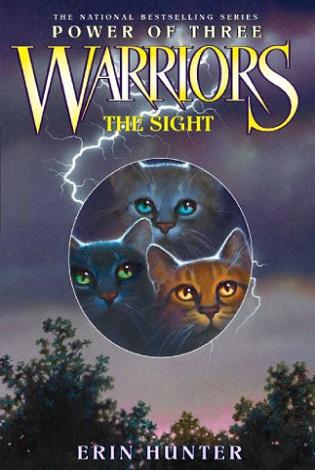 Hunter Erin The Sight(Warriors: Power of Three#1)-猫武士三部曲·三力量1:预视力量